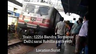 12216Bandra terminus Delhi sarai rohila garib rath arriving Surat