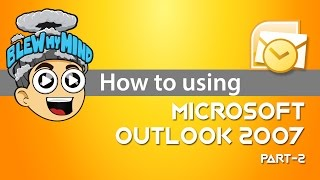 Microsoft Outlook 2007 Tutorial -  (Part 2 of 2)