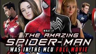What if Andrew Garfield's SPIDER-MAN Was in the MCU | FULL FAN-MADE STORY (Full Length Movie)