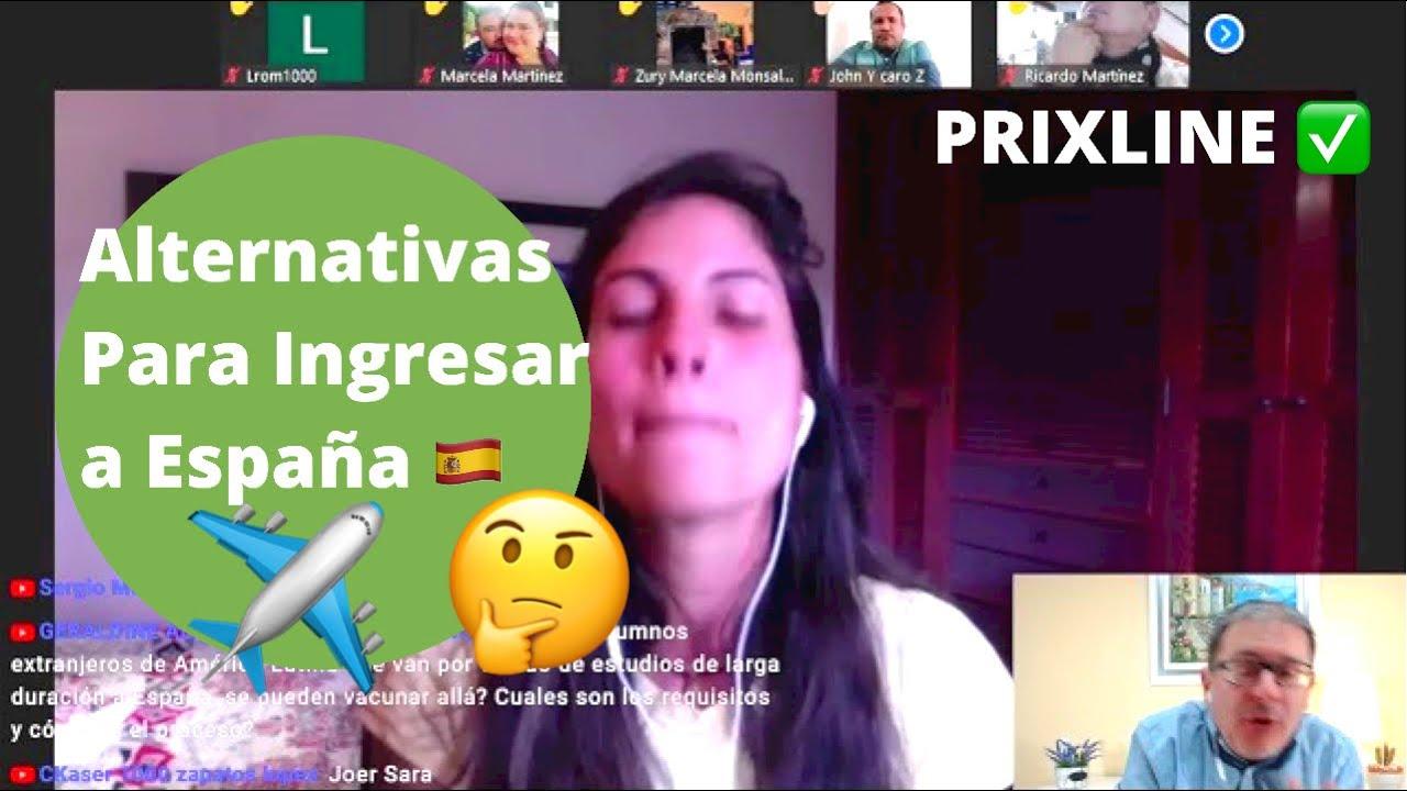 PRIXLINE ✅ Alternativas para INGRESAR 😃 a ESPAÑA 🇪🇸