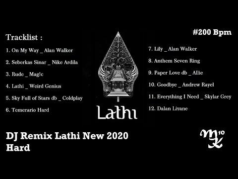 dj-remix-2020-lathi-x-dalan-liyane-x-lily-x-paperlove-x-on-my-way-x-evrything-i-needx-seberkas-sinar