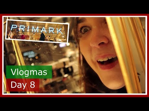 Vlogmas 2017 Day 8 | Christmas shopping in Primark Oxford | The British Life