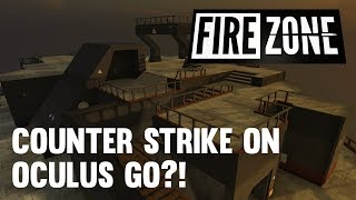 FireZone: Best FPS VR Shooter I've Tried (2019 Oculus Go Games)