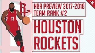 Houston Rockets   2017-18 NBA Preview (#2)