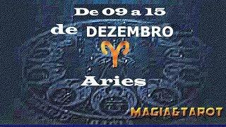 Previsão de 9 a 15 de dezembro Aries