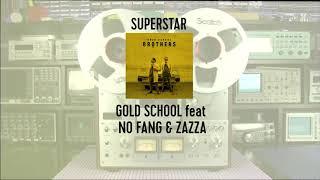 Morfuco & Tonico 70 aka Gold School Feat No Fang & Zazza - Superstar