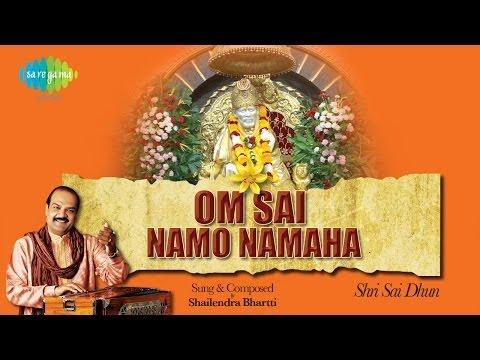 Om Sai Namo Namah   Sai Baba Bhajan   Shailendra Bhartti