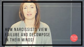 How Narcissists View Failure & Decompose In Their Minds | The Red Files | Balance Psychologies