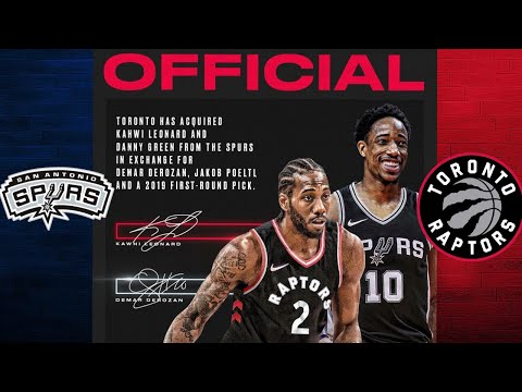 Spurs Trade Kawhi Leonard To The Toronto Raptors For DeMar DeRozan   NBA Trade Report