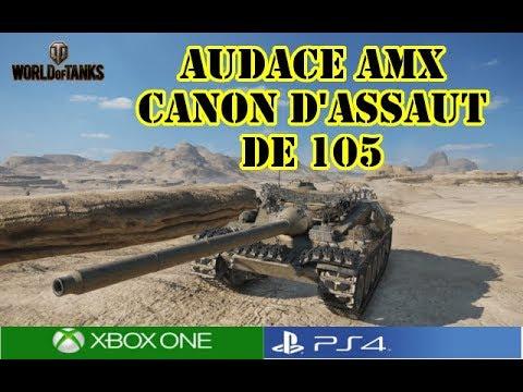 World of Tanks - Audace AMX Canon d'assaut de 105 Review