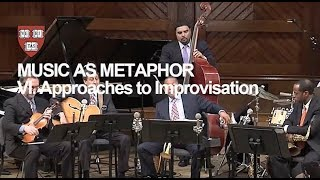 Wynton at Harvard, Chapter 6: Approaches to Improvisation