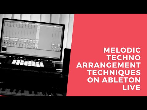 EMP Tutorial #4 : Producing a 120 BPM Melodic Techno Project Idea on Ableton