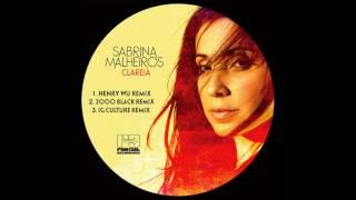 Sabrina Malheiros Clareia Henry Wu Remix