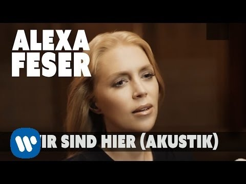 Alexa Feser - Wir sind hier (Akustik Piano Clip)