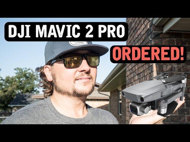 DJI Mavic 2 Pro / ORDERED!