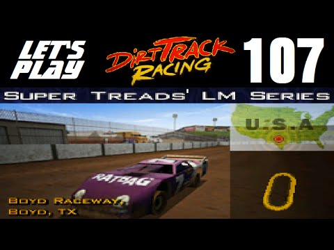 Let's Play Dirt Track Racing - Part 107 - Y9R15 - Boyd Raceway
