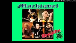 Watch Machiavel Breathe video