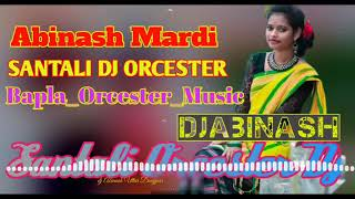 2019 Santali Dong Music Dhamaka Mix Santali Dong Sereng Santali Orcester Dj Mix Song Abinash mardi