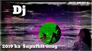 2019 ka Superhit Bollywood Song || Dj song || pachtaoge || Arijit Singh || Raza Ansari dj || love