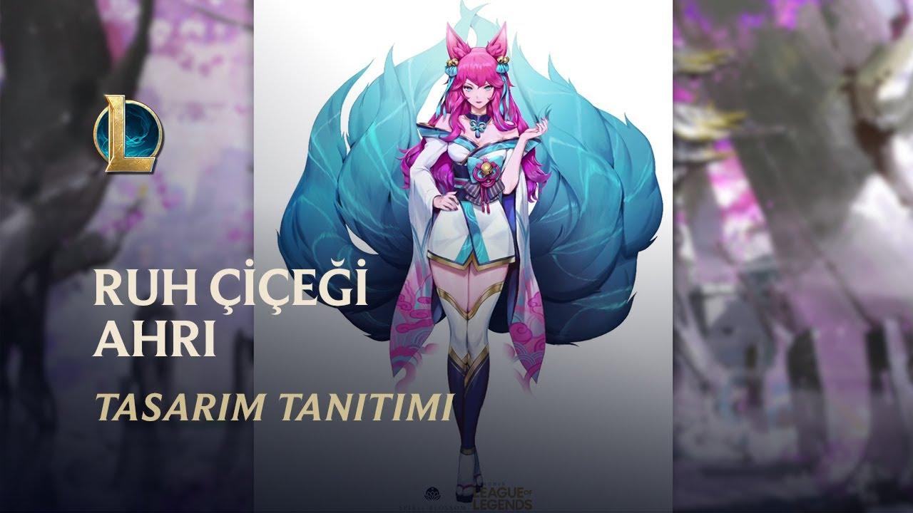 Ruh Çiçeği Ahri - Ruh Bağları: Tasarım Tanıtımı | League of Legends