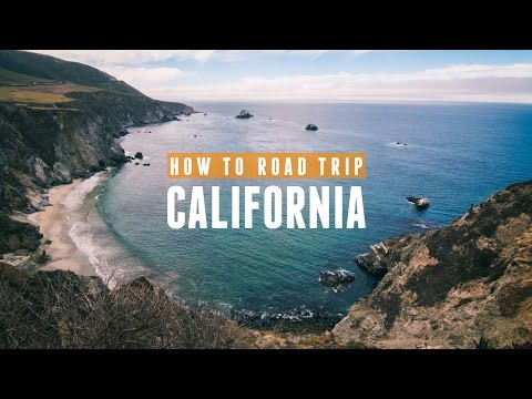 How To Road Trip California, Be Cheap, And Still Have A Good