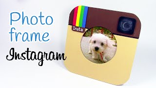 DIY crafts: PHOTO FRAME Instagram - Innova Crafts