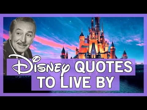 Disney Quotes to Live By