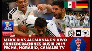 Ver En VIVO México vs Alemania 1-4 Semifinal Copa Confederaciones 2017 – Fecha, Horario, Canales TV
