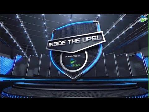 Inside The UPSL - Episode 15