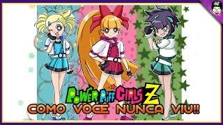 As Meninas Super Poderosas Z Como Você Nunca Viu !!!   Sabedoria