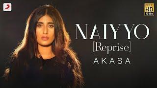 Naiyyo (Reprise) - AKASA   Raftaar   Sad Love Song 2020