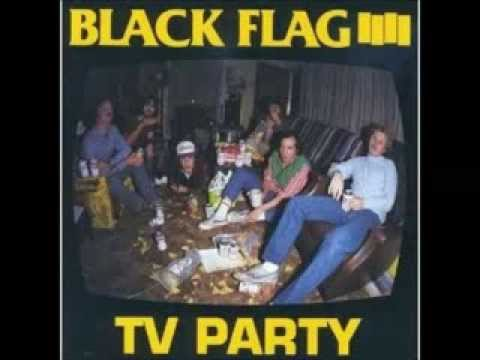 Black Flag - TV Party (1982) [FULL EP]