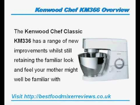 Kenwood Chef Classic Km366 Food Mixer Review Youtube