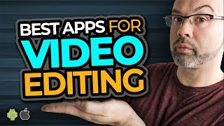 video editing apps for android mobile