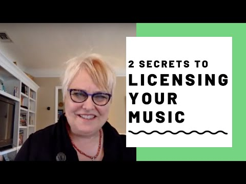 2 Secrets To Licensing Your Music - From One Of The Most Successful Songwriters
