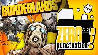 BORDERLANDS 2 (Zero Punctuation) (Video Game Video Review)