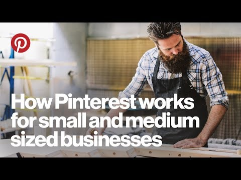 Webinar: How Pinterest works for small and medium sized businesses