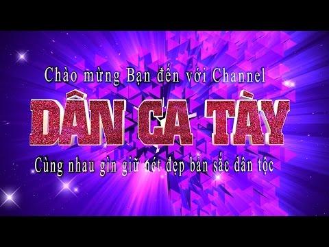Dân ca Tày - Mìa Thán Phua Kin Lào