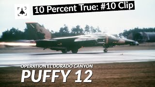 10 Percent True #10 C1: El Dorado Canyon, Puffy 12