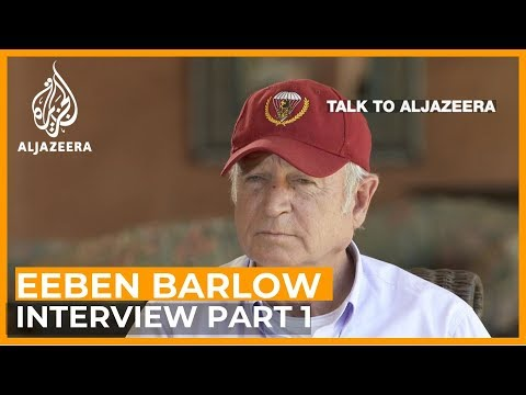 Eeben Barlow: Inside the world of private military contracto