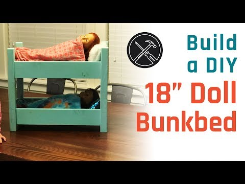 "Build a DIY 18"" Doll Bunk Bed / Doll Bed"