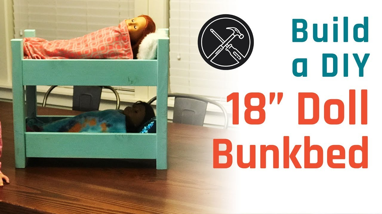 Build A Diy 18 Doll Bunk Bed Doll Bed Youtube