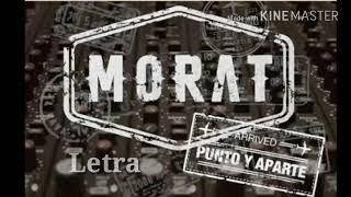 Morat- Punto y aparte (Letra)
