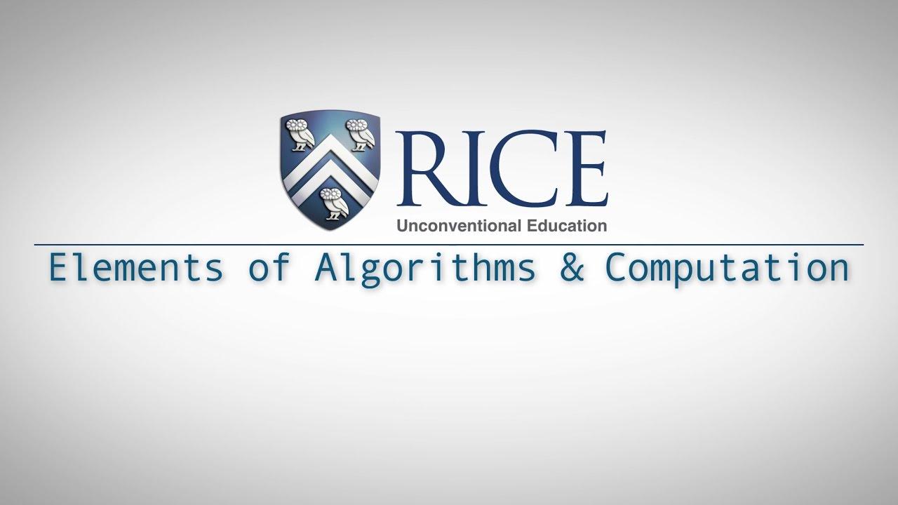 COMP 130: Elements of Algorithms & Computation - Rice Online