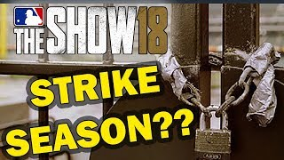 WHAT IF THERE WAS A STRIKE SEASON IN MLB 18???