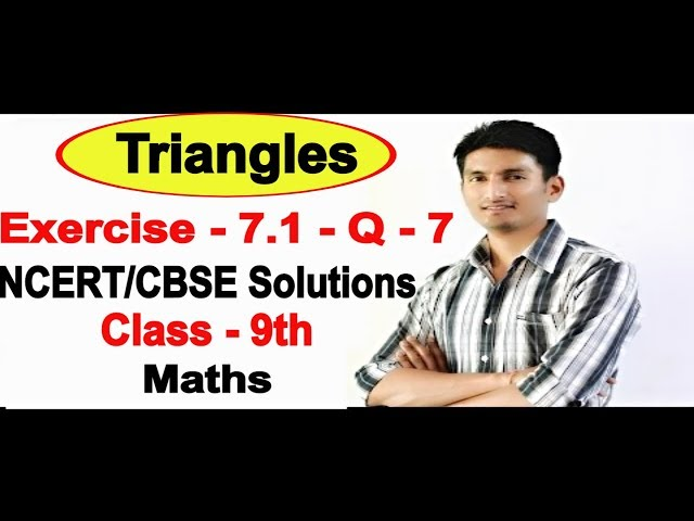 Chapter 7 Exercise 7.1 Question 7 - Triangles Class 9 Maths - NCERT Solutions