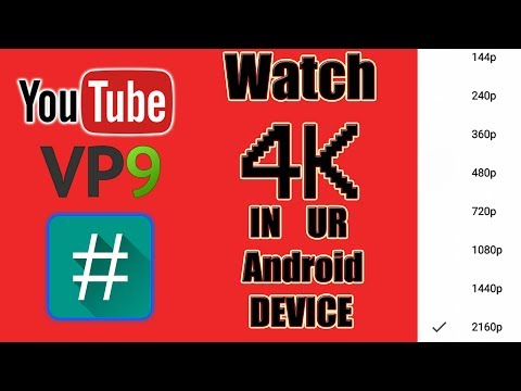 Watch YouTube 4K on your smartphone !!