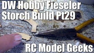 DW Hobby Fieseler Fi 156 Storch Build Pt29 RC Model Geeks