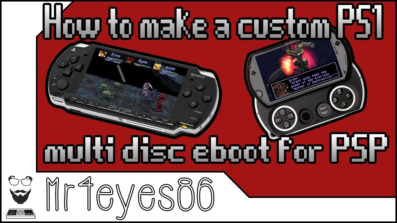 How to Make a Custom PS1 Multiple Disc Eboot for PSP (2019)