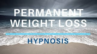 Hypnosis for Weight Loss - Hypnosis for Permanent Weight Loss - Motivation Diet Exercise